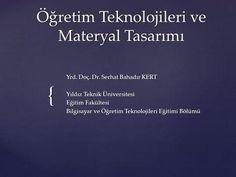 Öğretim Teknolojileri ve Materyal Tasarımı>