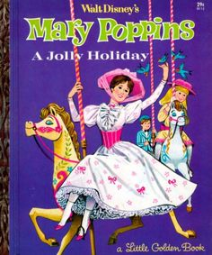 "mary poppins ""a jolly holiday"" little golden book"