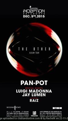 Inception ft. Pan Pot, Luigi Madonna, Jay Lumen & Raiz happening Saturday, December 05th, 2015 @ Los Angeles, United States