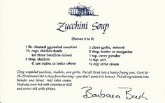 Barbara Bush's Zucchini Soup