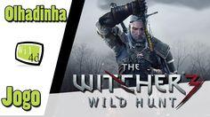 The Witcher 3 Wild Hunt - Olhadinha!!