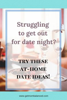 Parents have a hard time making time together. Try these at-home dates ideas to