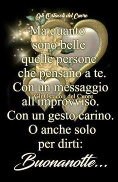 Good Night Greetings, Italian Life, Morning Quotes, Encouragement, Blessed, Life Quotes, Movie Posters, Anna, Facebook