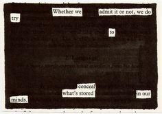 Newspaper Blackout — poetry through the omission of previously printed text. http://newspaperblackout.com/  BOOK http://www.amazon.com/gp/product/B006OHTVMG/ref=as_li_tf_tl?ie=UTF8=liberalsprink-20=as2=1789=9325=B006OHTVMG The user-generated blog is the brainchild of artist and writer Austin Kleon  http://www.austinkleon.com/