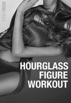 30 Minute Hourglass Workout | Get an hourglass figure with this workout. #youresopretty