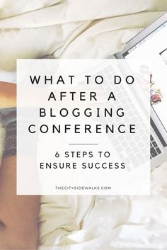 Blogging conferences can be an integral part of the growth to a digital entrepreneur's business. With these 6 post-conference steps, you can be sure that you'll be making the most of your time at the conference, get everything done to grow your business, and do it all stress-free!