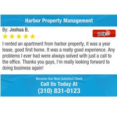 I rented an apartment from harbor property, it was a year lease, good first home. It was a...