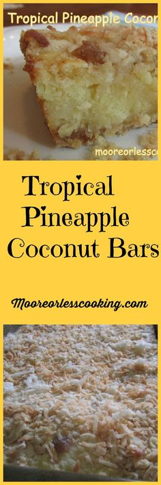 You searched for tropical Pineapple Coconut Bars - Moore or Less Cooking Paleo Dessert, Dessert Bars, Dessert Recipes, Bar Recipes, Recipies, Dessert Ideas, Drink Recipes, Candy Recipes, Appetizer Recipes