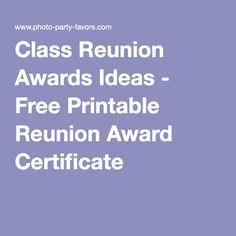 Class Reunion Awards Ideas - Free Printable Reunion Award Certificate