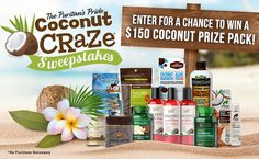 Enter for a chance to win a $150 coconut prize pack from Puritan.com.