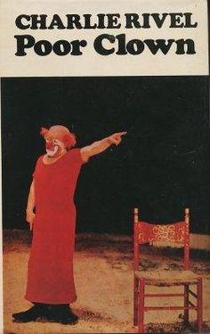 One of the books that I need to come back to read... I simple love it... Biography of one of the most important spanish clown Charlie Rivel
