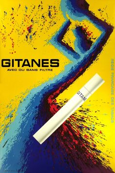 """1962 """"Gitanes Filter or Not, National French Tobacco Company"""" by byJacques Auriac."""