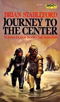Journey to the Center by Brian Stableford - Some of the Nicest Vintage Science Fiction Covers We've Seen in Ages