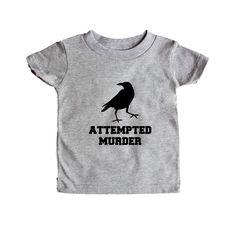 Attempted Murder Crow Crows Bird Birds Animal Animals Joke Jokes Pun Puns Play On Words Funny SGAL9 Baby Onesie / Tee