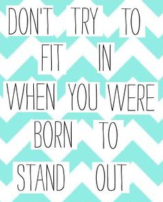 #Inspiration | stand out