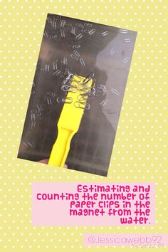 Pick up some paper clips from the water using the magnet. Estimate how many you picked up. Count to check your esimate Early Years Teaching, Early Years Maths, Early Math, Number Games, Math Games, Math Activities, Maths Working Wall, Maths Eyfs, Sand Tray