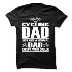 Awesome Cycling Cycle Lovers Tee Shirts Gift for you or your family member and your friend:   LIMITED EDITION  CYCLING DAD ah Tee Shirts T-Shirts