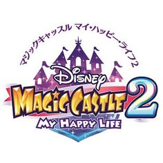 Disney Magic Castle 2 My happy life for (japan only) Text Design, Logo Design, Tv Show Logos, Game Font, Toys Logo, Japan Logo, Gaming Banner, Event Logo, Entertainment Logo