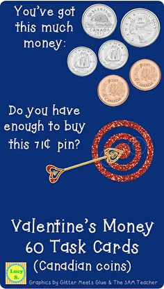 $ Valentine's Money Task Cards - Buying a Gift - CANADIAN coins - 60 cards ----- for the US coins version, check out the link ---- http://www.teacherspayteachers.com/Product/Valentines-Money-Buying-a-Gift-US-coins-48-Task-Cards-1084356