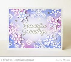 It's time! You may now purchase My Favorite Things September Card Kit-- Snowflake Sparkle --in the MFT Store! Like every kit Snowflake Sparkle Simply snowflakes