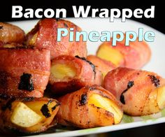 Bacon-Wrapped Pineapple #recipe #finger_food #superbowl