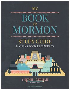 """Book of Mormon Study Guide: One review said, """"I have learned more in my first…"""
