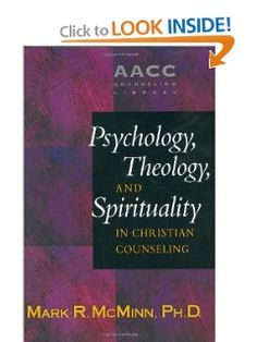 Psychology, Theology, and Spirituality in Christian Counseling: Mark R. McMinn: 9780842352529: Amazon.com: Books