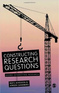 Book Review: Constructing Research Questions: Doing Interesting Research