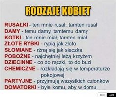Rodzaje kobiet Weekend Humor, Scary Funny, Smile Everyday, Fresh Memes, Man Humor, Funny Moments, Motto, Einstein, Haha