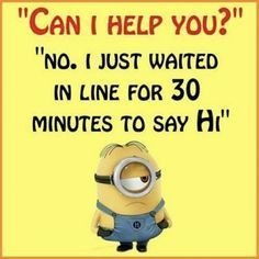 If you are looking for Funny Quotes we have fine collection of Funny Quotes LOL that are so hilarious and humor.Read This 20 Funny Quotes LOL Minion Humour, Funny Minion Memes, Minions Quotes, Minions Fans, Minions Love, Funny True Quotes, Sarcastic Quotes, Jokes Quotes, Best Funny Quotes Ever