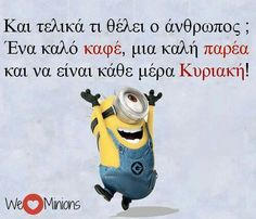 I have no idea. I'm going to have to hunt down a translation later. But it was too cool not to post! Minions, Learn Greek, Make Me Smile, Picture Video, Funny Quotes, Jokes, Lol, Humor, Coffee