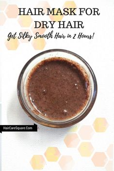 Hair Mask For Dry Hair: Get Silky Smooth Hair In 2 Hours!!!