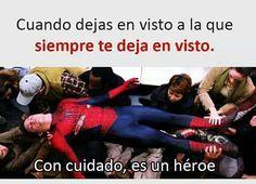 Es un héroe