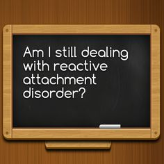 Am I still dealing with reactive attachment disorder?  http://www.theautismdad.com/2015/11/12/am-i-still-dealing-with-reactive-attachment-disorder/  Please Like, Share and visit our Sponsors  #Autism #Family #SPD #SpecialNeedsParenting #Aspergers #Parenting #Sensory #ADHD #Awareness #AutsimAwareness #RobGorski #TheAutismDad #AutismDad #Divorce #SingleParenting #AutismParenting