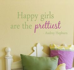 Happy Girls Are The Prettiest Quote Vinyl Wall Decal - Children/Teen Vinyl Wall Art - Vinyl Lettering Kids Wall Decals, Vinyl Wall Decals, Vinyl Decor, Wall Stickers, My New Room, My Room, Pretty Quotes, Little Doll, Little Girl Rooms