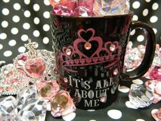 It's All About Me Mug Polka: http://stores.polkatheprincess.com/its-all-about-me/