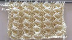 Bebek Saçları Örgü Modeli   Falanca Kadın Portalı Baby Knitting Patterns, Knitting Stitches, Hat Patterns, Clean Eating, Crochet Baby Girls, Knitting And Crocheting, Manualidades, Tricot, Knitting Patterns