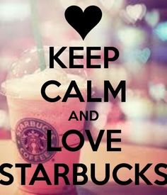 KEEP CALM AND LOVE STARBUCKS. Another original poster design created with the Keep Calm-o-matic. Buy this design or create your own original Keep Calm design now. Starbucks Coffee, Starbucks Secret Menu, Starbucks Recipes, Starbucks Drinks, Coffee Drinks, Starbucks Quotes, Iced Coffee, Starbucks Frappuccino, Disney Starbucks