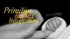 Primitive Reflex Integration