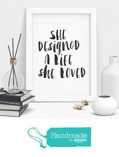 She Designed a Life She Loved watercolor Typography Poster Wall Decor Motivational Print Inspirational Poster Home Decor from The Motivated Type