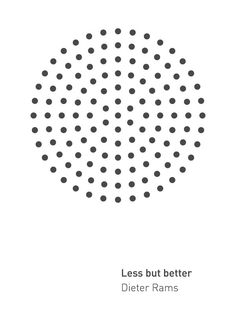 Less But Better Poster by @Andrew Mager Martis Andrew Martis | HOLSTEE