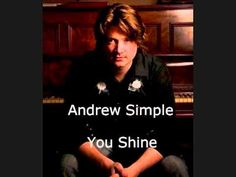 Andrew Simple~You Shine - YouTube