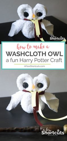 Looking for a fun Harry Potter Craft for a party or movie night? Learn How to Make a Washcloth Owl. So simple and so cute!