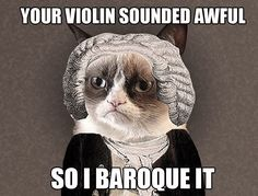 Your #Violin sounds awful, so I Baroque It Lol