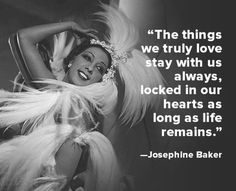 Quote of the Week: Josephine Baker. On June 1906 a star was born. The American-born actress, singer, and dancer Josephine Baker would become an international sensation whose career would span half a century. Josephine Baker, Amazon Girl, Christian Robinson, Sunshine Quotes, Cotton Club, Quote Of The Week, A Star Is Born, African American Hairstyles, Best Inspirational Quotes