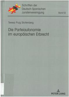 Die Parteiautonomie im europäischen Erbrecht / Teresa Puig Stoltenberg Peter Lang, 2019 Boarding Pass, Travel, Spanish, Viajes, Destinations, Traveling, Trips