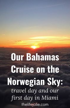 We had the most awesome vacation to Miami and a Bahamas cruise on the Norwegian Sky- Here's some info about our travel day and out first day enjoying Miami. I can't wait to go back!