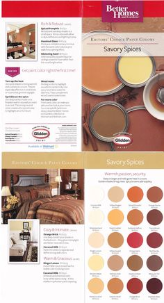 Paint Colors Savory Spices/Warm Earth Tones. Deep Oranges and Reds. Golden Shades and Spicy Browns.