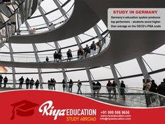 Abroad Education in Germany - Germany's education system produces top performers!!!! The best place to study.Students who wish to study in Germany get in touch with Riya Education.  #India #Consultants #Higher Education #master's #bachelor's  #vijayavada