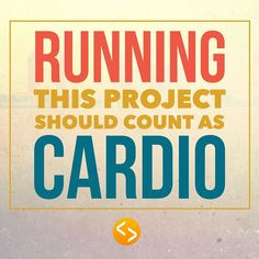 Run your projects don't let them run you.  #project  #cardio = #irunprojects  #projectmanger #projectmangement #projectleader #imanageprojects
